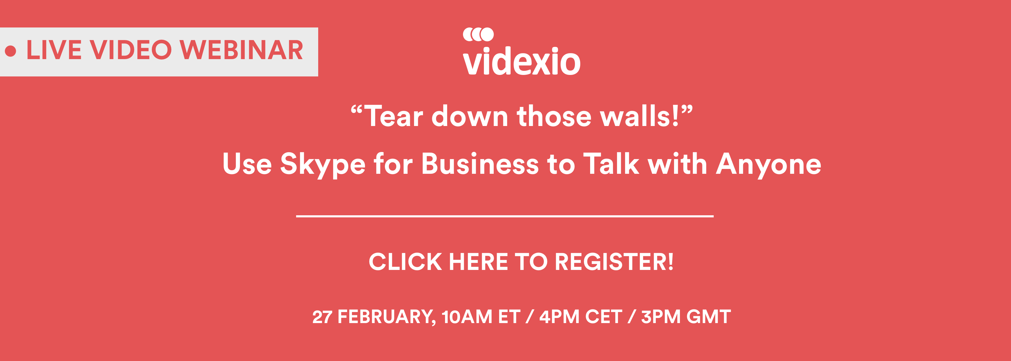 Videxio webinar signup Feb 2018.png