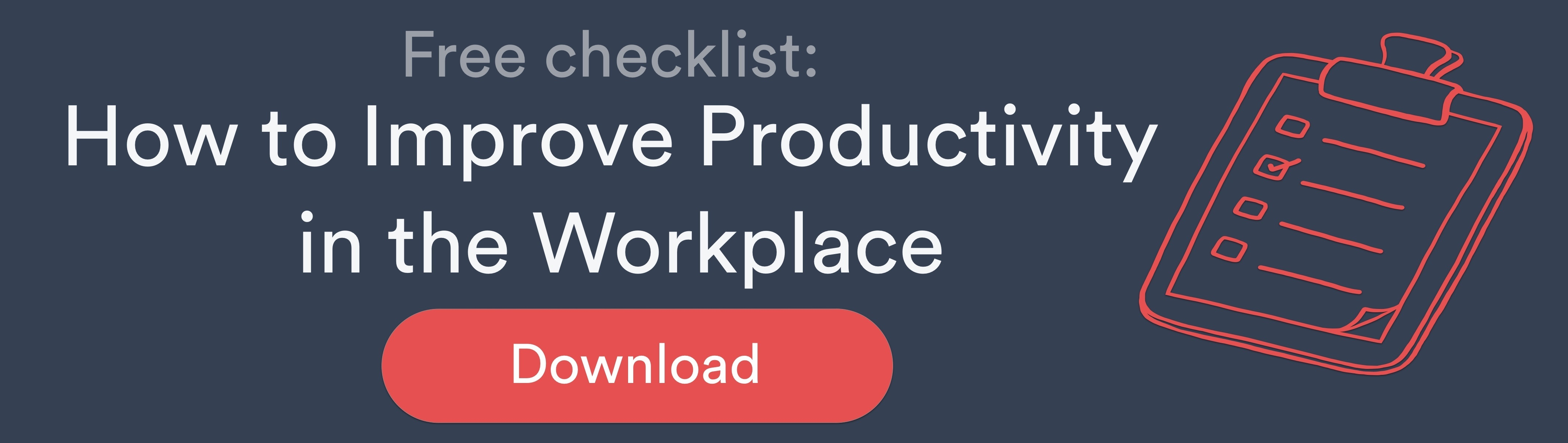 How to improve productivity in the workplace. Checklist